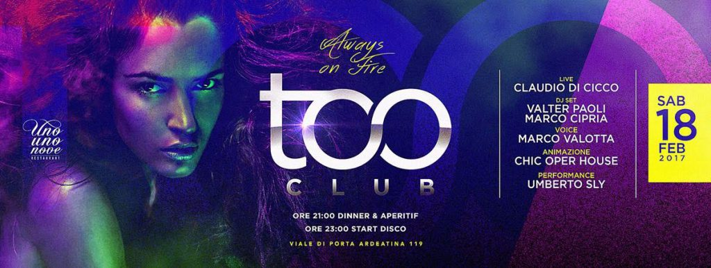 Too Club Ristorante Roma Sabato 18.02.2017