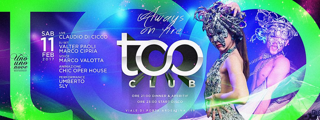 Too Club Sabato 11 Febbraio 2017