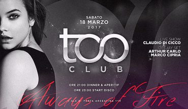 Too Club Roma Sabato 18 Marzo 2017