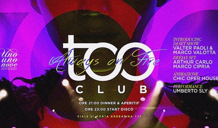 Too Club Roma Sabato 04 Marzo 2017