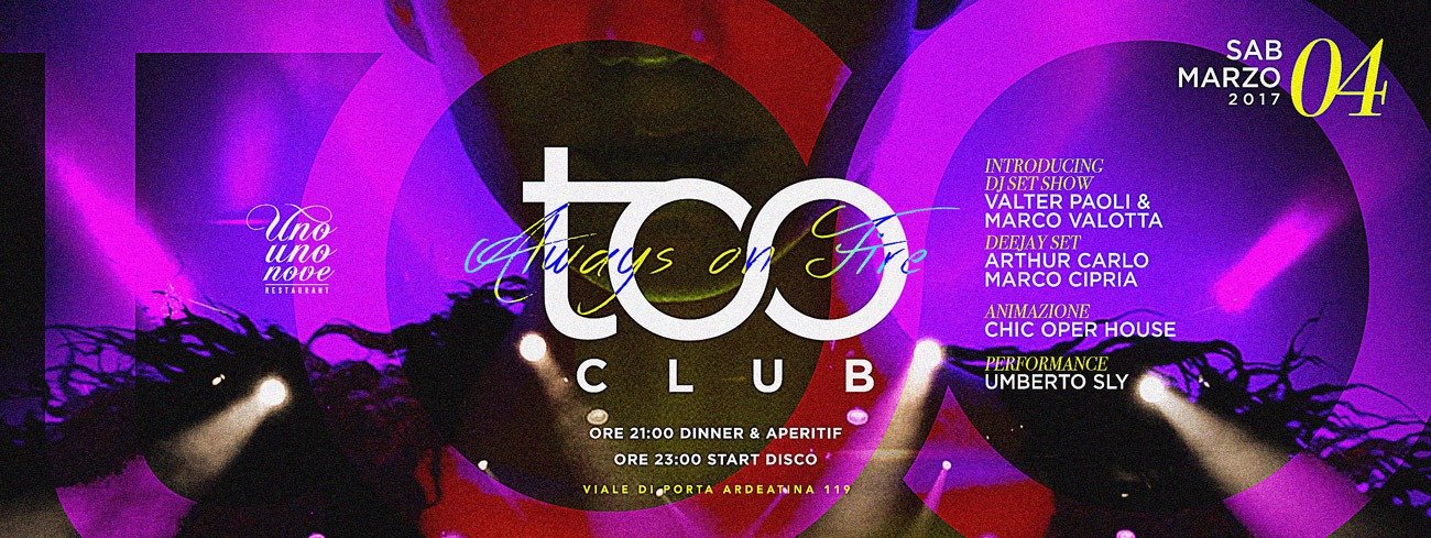 Too Club Sabato 04 Marzo 2017