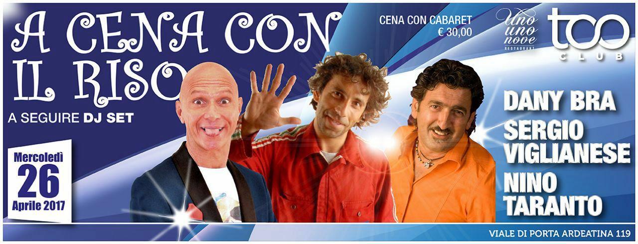 Cabaret Roma Too Club - A Cena con il Riso -Mercoledi 26 Aprile ore 21.00