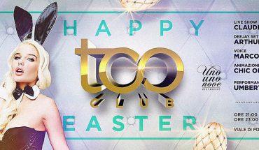 Pasqua Too Club Roma Sabato 15 Aprile 2017