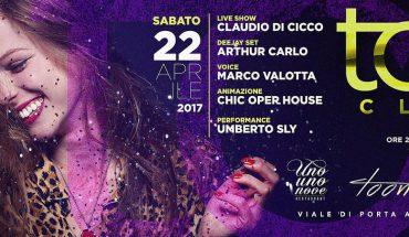 Too Club Roma Sabato 22 Aprile 2017 - Presenta TooMuchFun