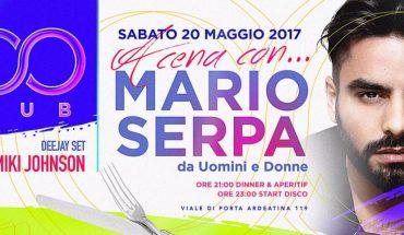 Too Club - Oggi Sabato 20 Maggio 2017 presenta Cena con Mario Serpa