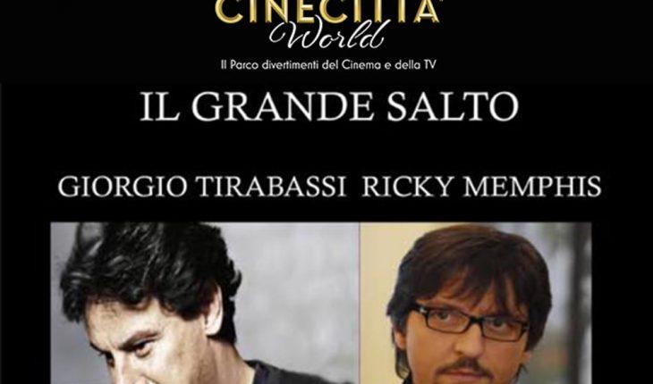 Il Grande Salto Giorgio Tirabassi Ricky Memphis a Cinecittà world