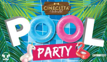 Cinecittà World pool party